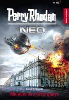 Perry Rhodan Neo 132: Melodie des Untergangs (ebook)