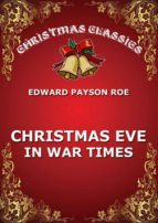Christmas Eve In War Times (ebook)
