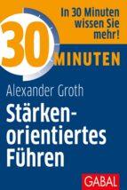 30 Minuten Stärkenorientiertes Führen (ebook)