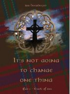 It's not going to change one thing (ebook)
