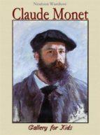 Claude Monet: Gallery for Kids (ebook)
