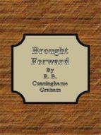 Brought Forward (ebook)