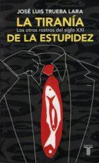 La tiranía de la estupidez (ebook)