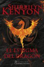 El estigma del dragón (Cazadores Oscuros 25) (ebook)