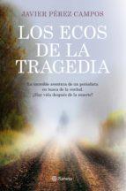 Los ecos de la tragedia (ebook)