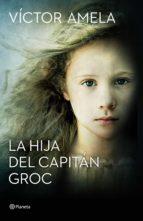 La hija del capitán Groc (ebook)