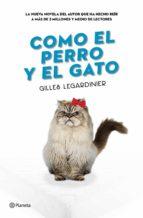 Como el perro y el gato (ebook)