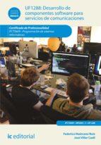 Desarrollo de componentes software para servicios de comunicaciones. IFCT0609 (ebook)