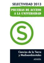 Ciencias de la Tierra y Medioambientales. Selectividad 2013. (ebook)