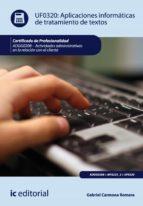 Aplicaciones informáticas de tratamiento de textos. ADGG0208 - Actividades administrativas en la relación con el cliente (ebook)