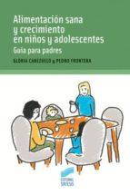 Alimentación sana y crecimiento en niños y adolescentes (ebook)