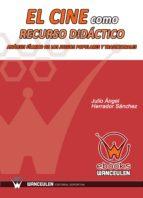 EL CINE COMO RECURSO DIDÁCTICO: ANÁLISIS FÍLMICO DE LOS JUEGOS POPULARES Y TRADICIONALES (ebook)