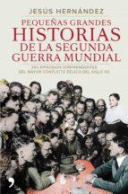 Pequeñas grandes historias de la segunda guerra mundial (ebook)