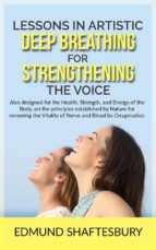 Lessons in Artistic Deep Breathing for Strengthening the Voice (ebook)