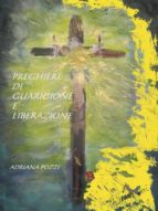 Preghiere di guarigione e liberazione (ebook)