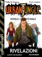 Urban Jungle: Rivelazioni (ebook)