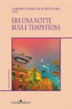 Era una notte buia e tempestosa (ebook)