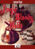 Jingle Bloody Bells (ebook)