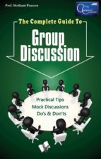 The Complete Guide to Group Discussion (ebook)