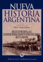 El progreso, la modernización y sus límites 1880-1916 (ebook)