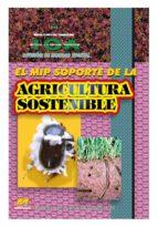El MIP soporte de la agricultura sostenible (ebook)