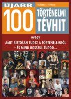 Újabb 100 történelmi tévhit (ebook)