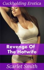 Revenge of the Hotwife (ebook)