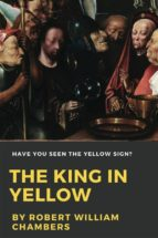 The King In Yellow (Illustrated) (ebook)