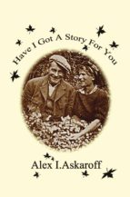 Have I Got A Story For You (ebook)