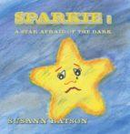 Sparkie: A Star Afraid of the Dark (ebook)