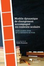 Modèle dynamique de changement accompagné en contexte scolaire (ebook)