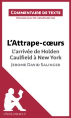 L'Attrape-coeurs de Jerome David Salinger - L'arrivée d'Holden Caulfield à New York (ebook)
