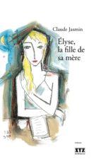 Élyse, la fille de sa mère (ebook)