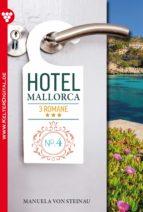 Hotel Mallorca 3 Romane 4 - Liebesroman (ebook)