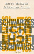 Schwarzes Licht (ebook)