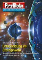 Perry Rhodan 2843: Entscheidung im Sterngewerk (Heftroman) (ebook)