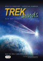 TREKminds - Nur der Himmel ist die Grenze - Was die Welt von Star Trek lernen kann (ebook)