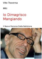 Io Dimagrisco Mangiando (ebook)