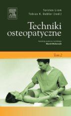 Techniki osteopatyczne. Tom 2 (ebook)