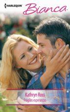 Frágiles esperanzas (ebook)