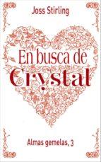 Almas gemelas, 3. En busca de Crystal (ebook)