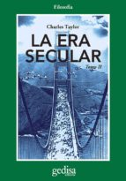 La era secular. Tomo II (ebook)