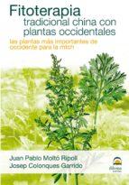 FITOTERAPIA TRADICIONAL CHINA CON PLANTAS OCCIDENTALES (ebook)