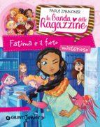 Fatima e il furto misterioso. La banda delle ragazzine (ebook)