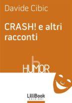 CRASH! e altri racconti (ebook)