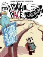 A Panda piace l'avventura 8. Le strade che prende chi fugge (ebook)
