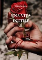 Una vita inutile (ebook)