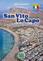 San Vito Lo Capo una perla del mediterraneo tra due oasi  (ebook)