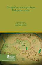 Etnografías Contemporáneas: trabajo de campo (ebook)