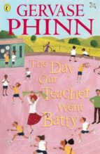 The Day Our Teacher Went Batty (ebook)